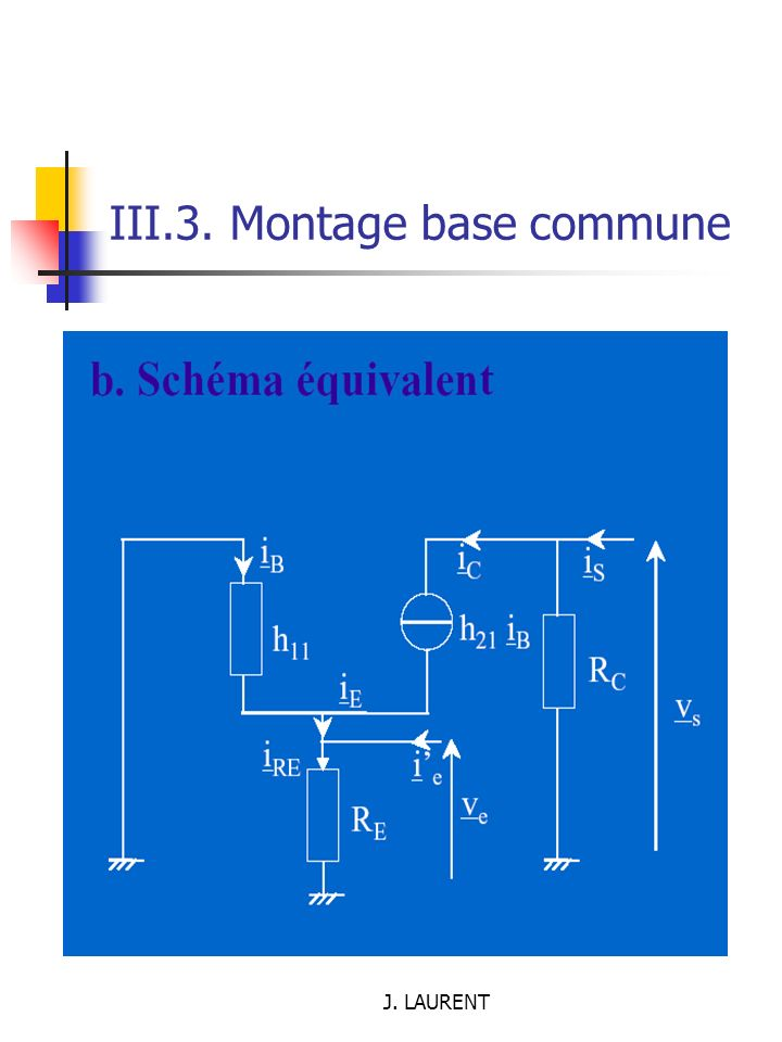 J. LAURENT III.3. Montage base commune