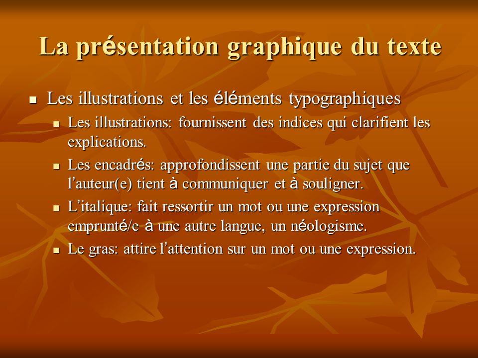 La pr é sentation graphique du texte Les illustrations et les é l é ments typographiques Les illustrations et les é l é ments typographiques Les illus
