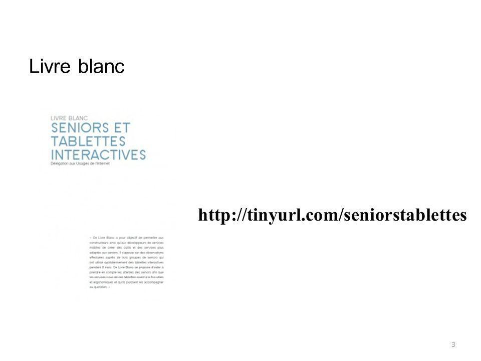 Livre blanc 3 http://tinyurl.com/seniorstablettes