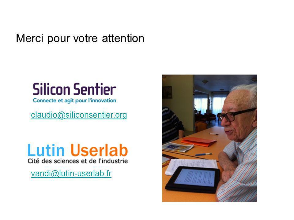 Merci pour votre attention vandi@lutin-userlab.fr claudio@siliconsentier.org
