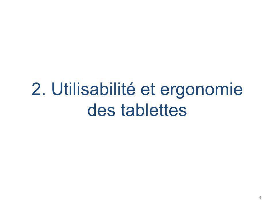 2. Utilisabilité et ergonomie des tablettes 4