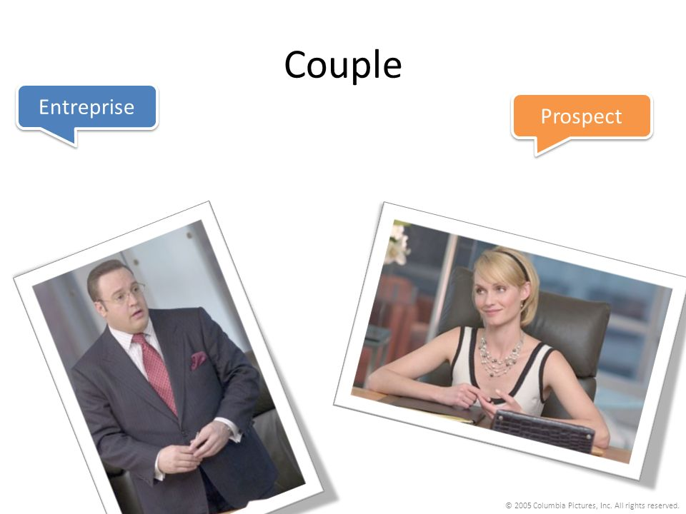 Couple Entreprise Prospect © 2005 Columbia Pictures, Inc. All rights reserved.