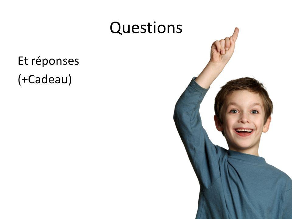 Questions Et réponses (+Cadeau)