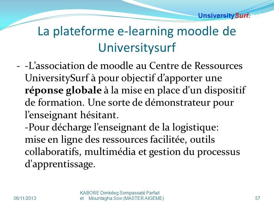 La plateforme e-learning moodle de Universitysurf --Lassociation de moodle au Centre de Ressources UniversitySurf à pour objectif dapporter une répons