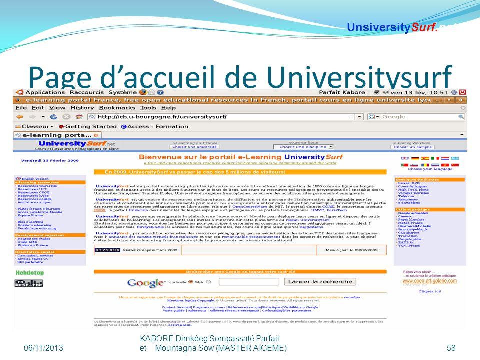 Page daccueil de Universitysurf 06/11/2013 KABORE Dimkêeg Sompassaté Parfait et Mountagha Sow (MASTER AIGEME) 58 UnsiversitySurf.net