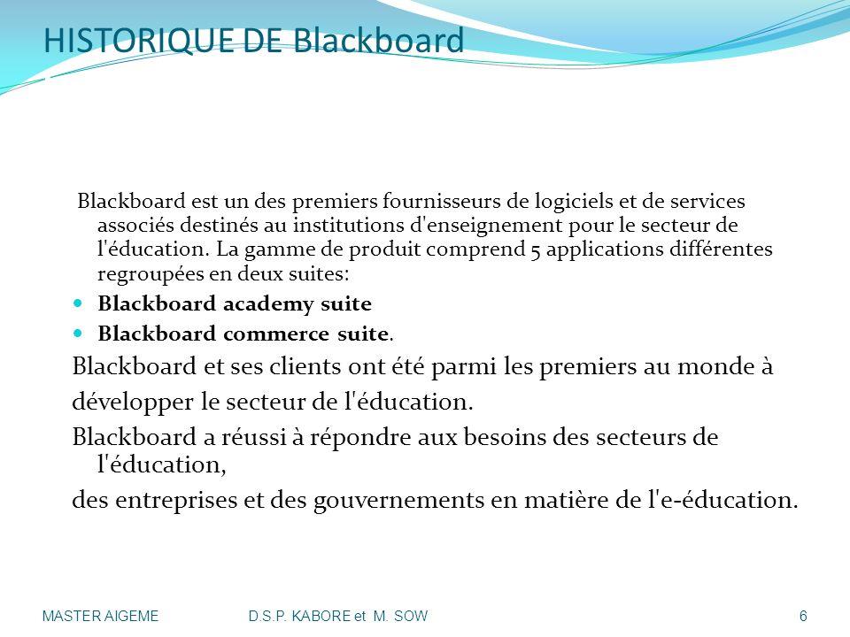 HISTORIQUE DE Blackboard I- Présentation de la société: Blackboard est un des premiers fournisseurs de logiciels et de services associés destinés au i