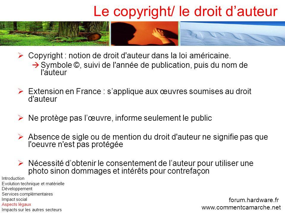 Le copyright/ le droit dauteur Copyright : notion de droit d'auteur dans la loi américaine. Symbole ©, suivi de l'année de publication, puis du nom de