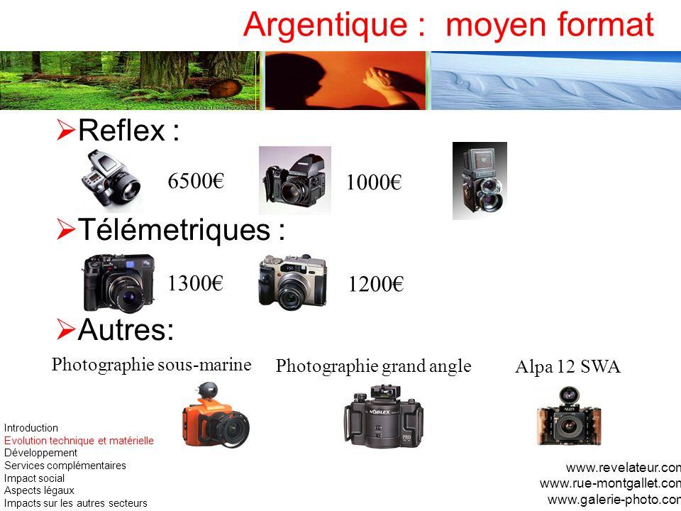 Reflex : Télémetriques : Autres: www.revelateur.com www.rue-montgallet.com www.galerie-photo.com Argentique : moyen format 6500 1000 1300 1200 Photogr