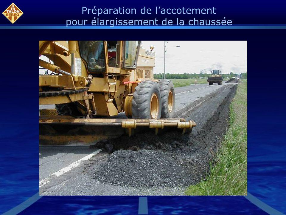 Préparation de laccotement pour élargissement de la chaussée