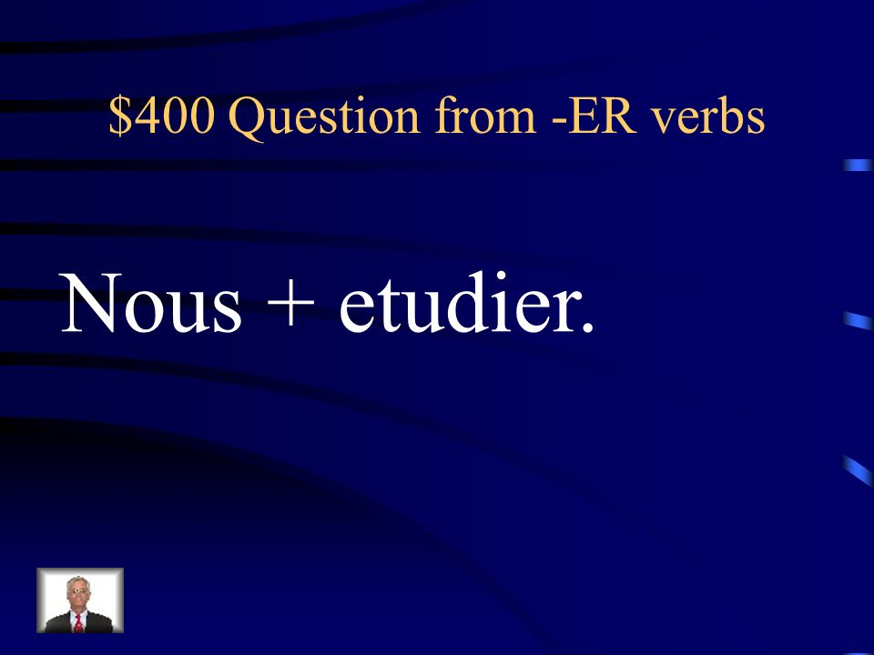 $500 Answer from adverbes How do you say: She never listens to the teacher.