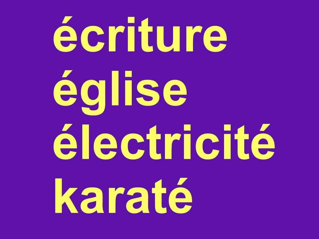 écriture église électricité karaté