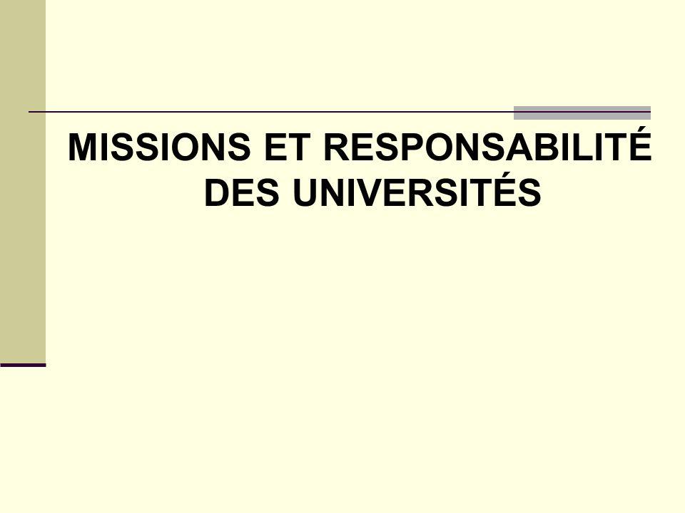 MISSIONS ET RESPONSABILITÉ DES UNIVERSITÉS