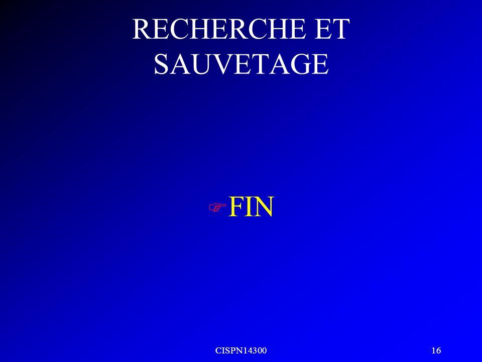CISPN14300 16 RECHERCHE ET SAUVETAGE F FIN