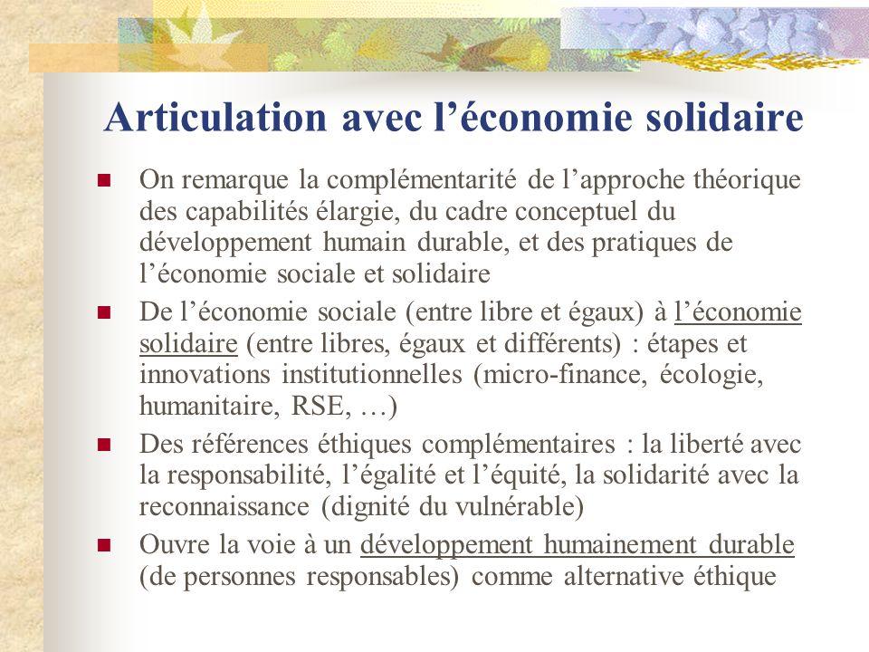 Articulation avec léconomie solidaire On remarque la complémentarité de lapproche théorique des capabilités élargie, du cadre conceptuel du développem