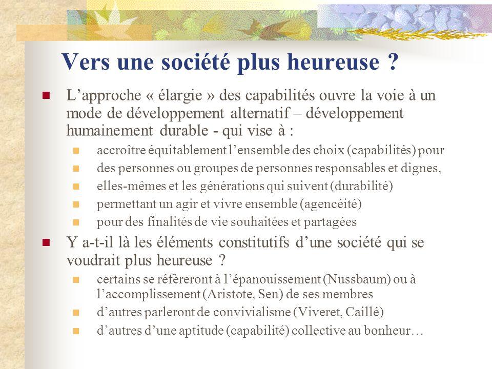 Vers une société plus heureuse ? Lapproche « élargie » des capabilités ouvre la voie à un mode de développement alternatif – développement humainement