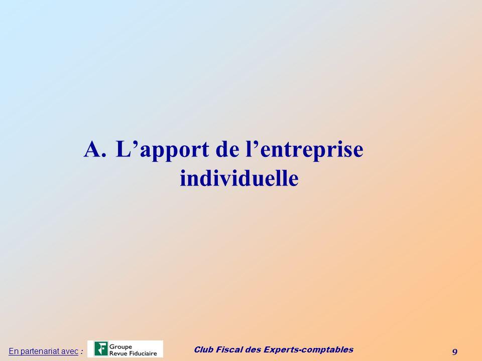 Club Fiscal des Experts-comptables 70 En partenariat avec : A.