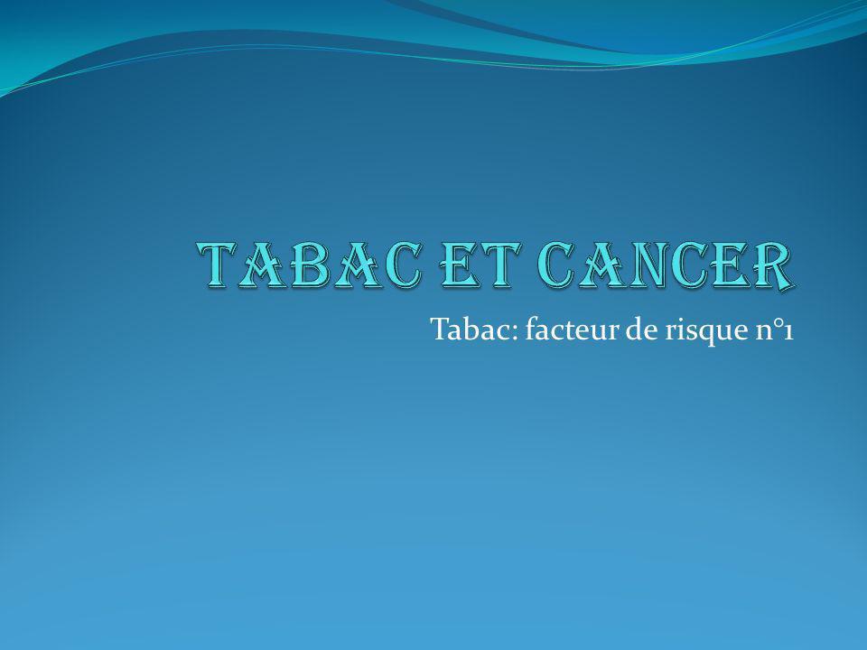 Tabac: facteur de risque n°1