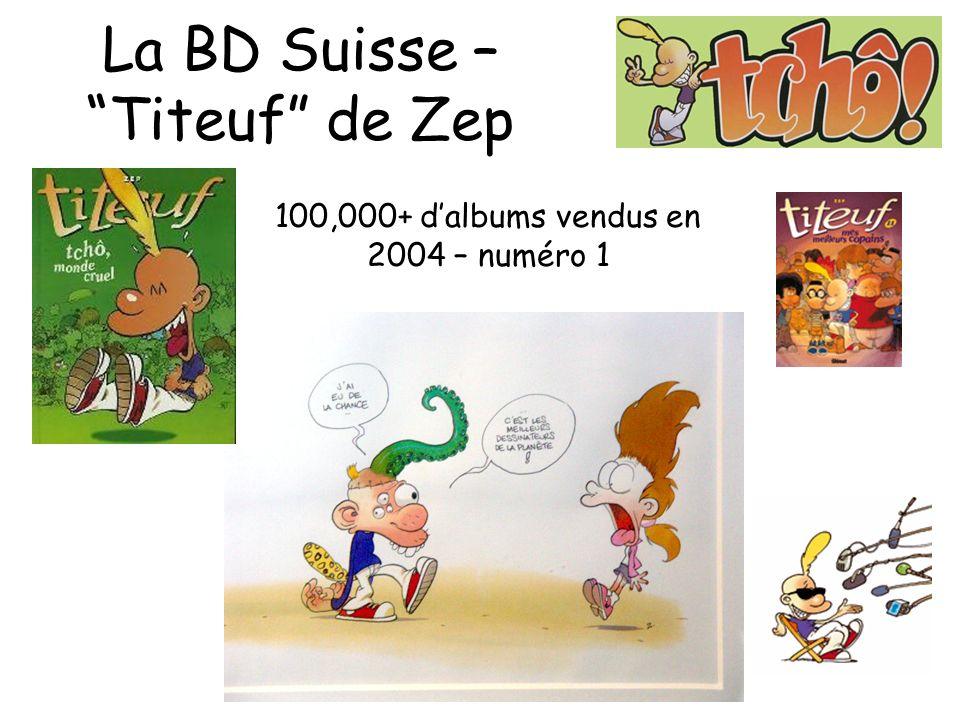 La BD Suisse – Titeuf de Zep 100,000+ dalbums vendus en 2004 – numéro 1