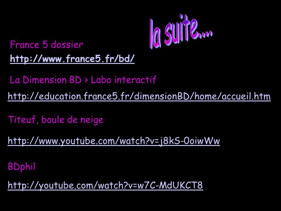 http://www.france5.fr/bd/ http://education.france5.fr/dimensionBD/home/accueil.htm http://www.youtube.com/watch?v=j8kS-0oiwWw BDphil http://youtube.co