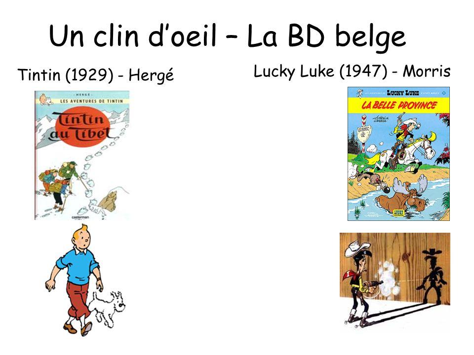 Un clin doeil – La BD belge Lucky Luke (1947) - Morris Tintin (1929) - Hergé