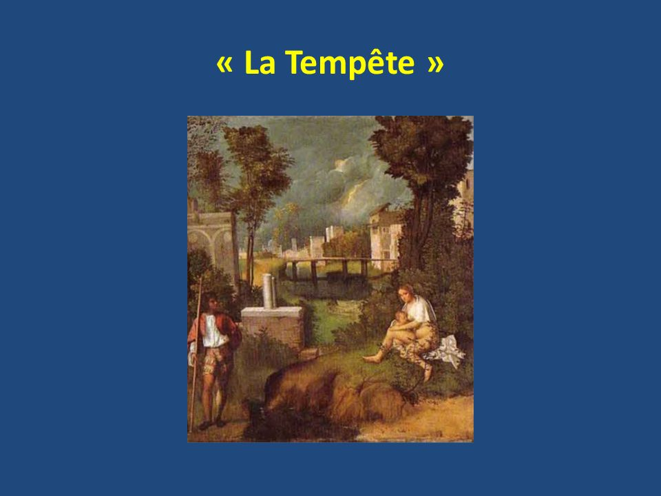 « La Tempête »