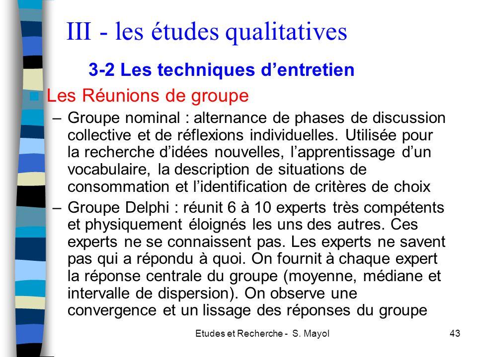 Etudes et Recherche - S. Mayol43 Les Réunions de groupe –Groupe nominal : alternance de phases de discussion collective et de réflexions individuelles