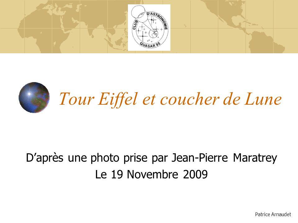 Tour Eiffel et coucher de Lune Daprès une photo prise par Jean-Pierre Maratrey Le 19 Novembre 2009 Patrice Arnaudet