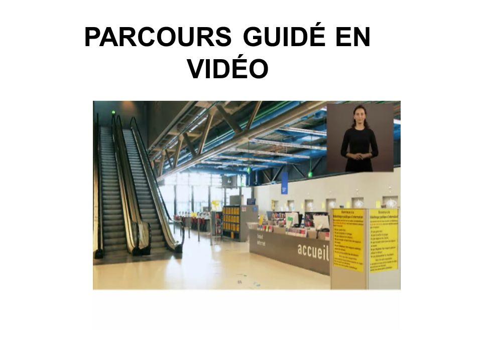 PARCOURS GUIDÉ EN VIDÉO