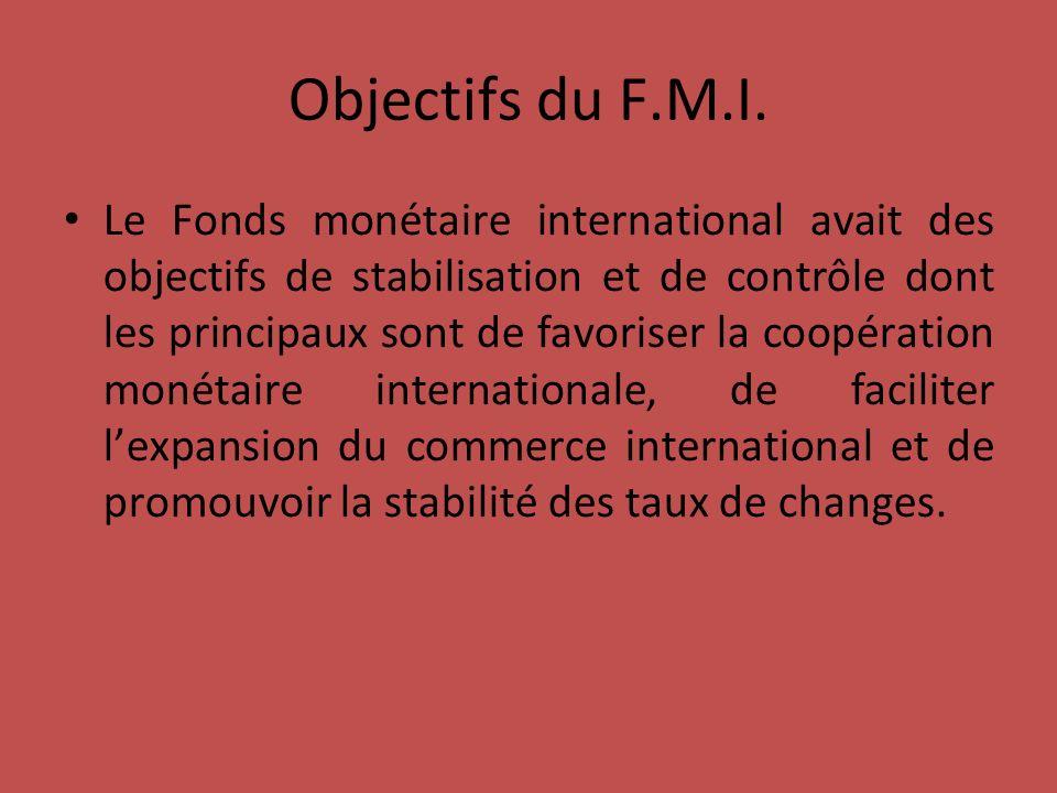 Objectifs du F.M.I.