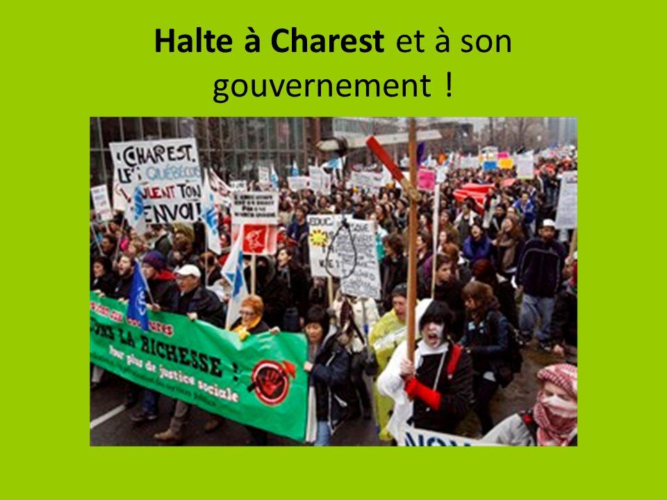 Halte à Charest et à son gouvernement !