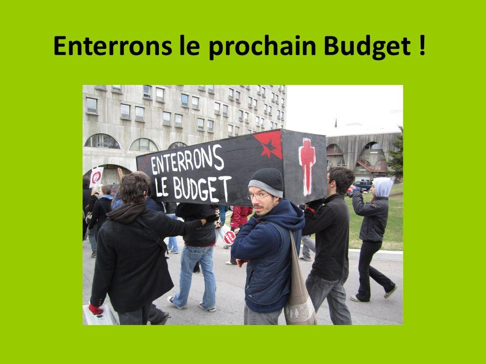 Enterrons le prochain Budget !