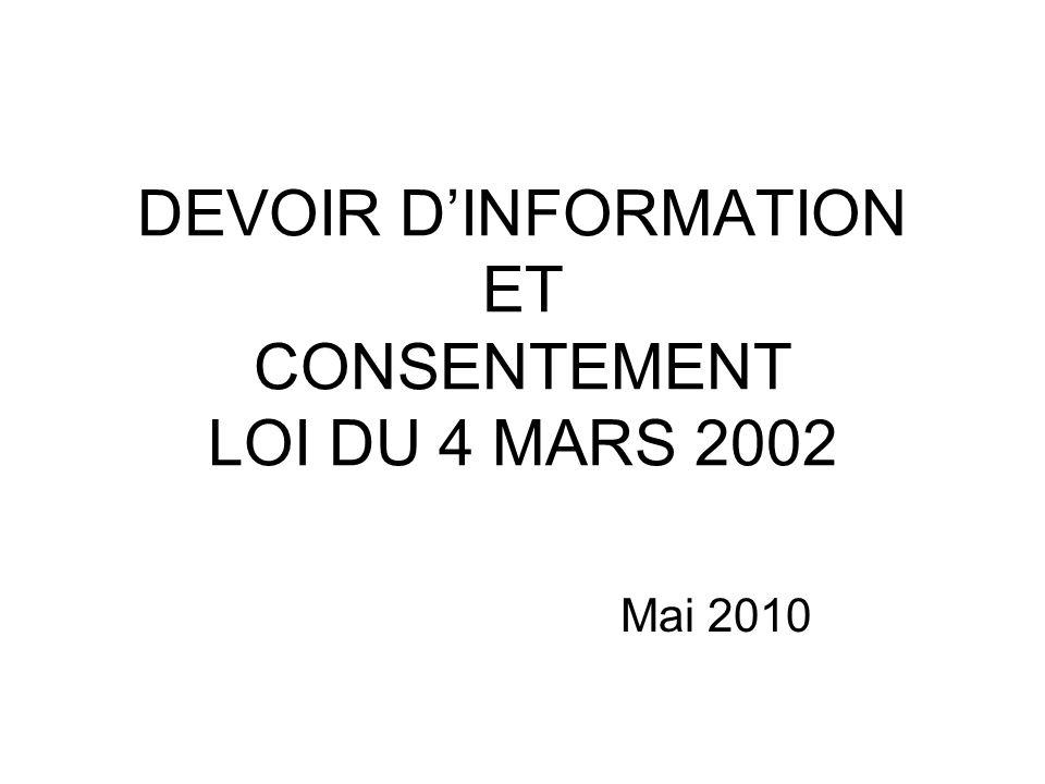 DEVOIR DINFORMATION ET CONSENTEMENT LOI DU 4 MARS 2002 Mai 2010