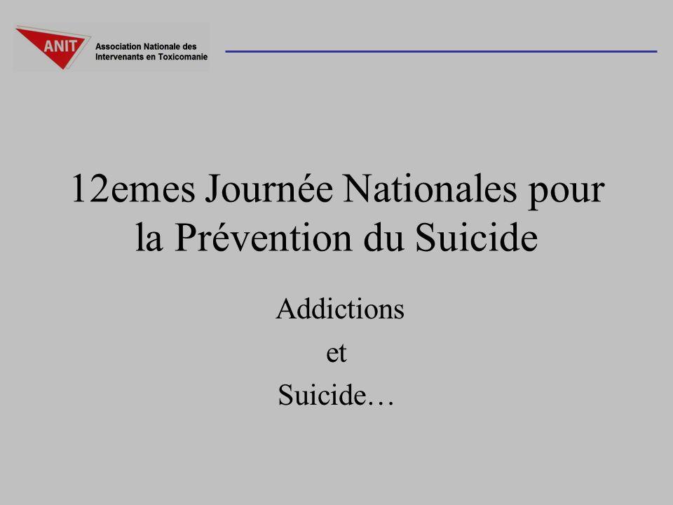 12emes Journée Nationales pour la Prévention du Suicide Addictions et Suicide…