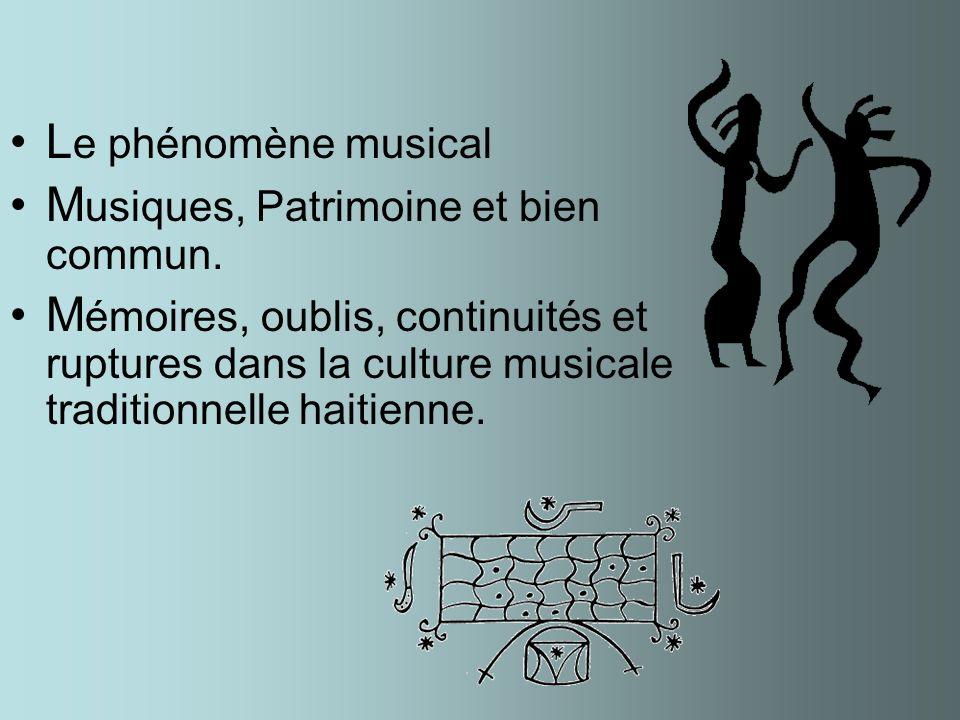le paTriMoine muSicaL et la nOtion De bIen coMmun Claude Carré ageccarre@yahoo.com