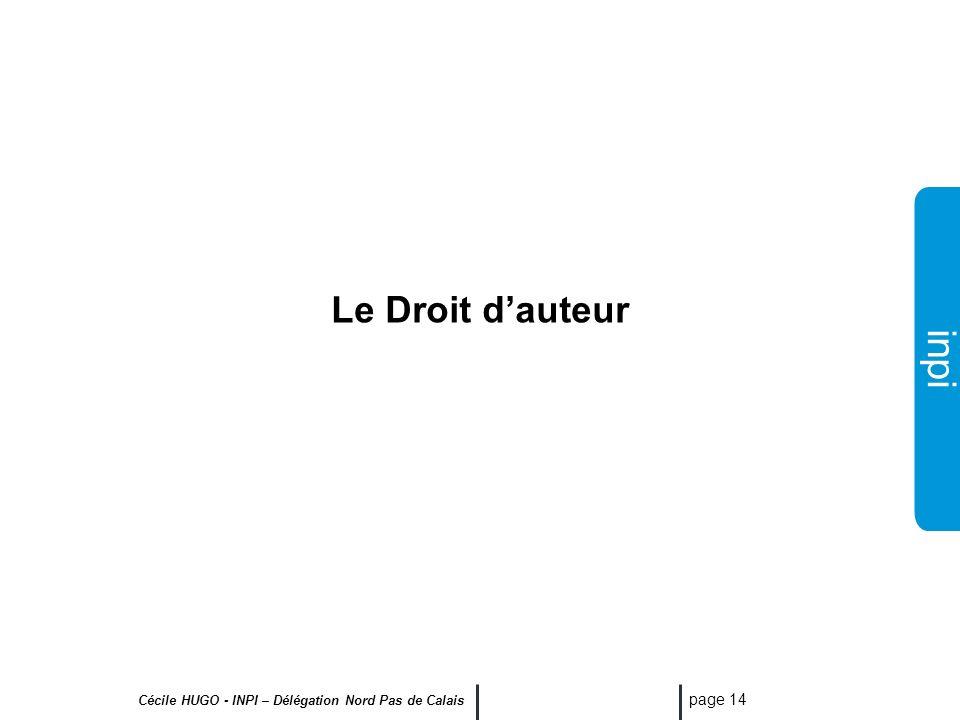 inpi Cécile HUGO - INPI – Délégation Nord Pas de Calais page 13 Les catégories d inventions protégeables par brevet 1. Les