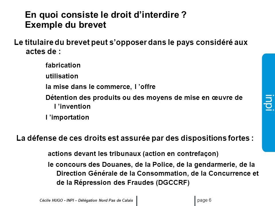 inpi Cécile HUGO - INPI – Délégation Nord Pas de Calais page 5 Propriété intellectuelle Propriété industrielle Créations techniques Brevets Certificat