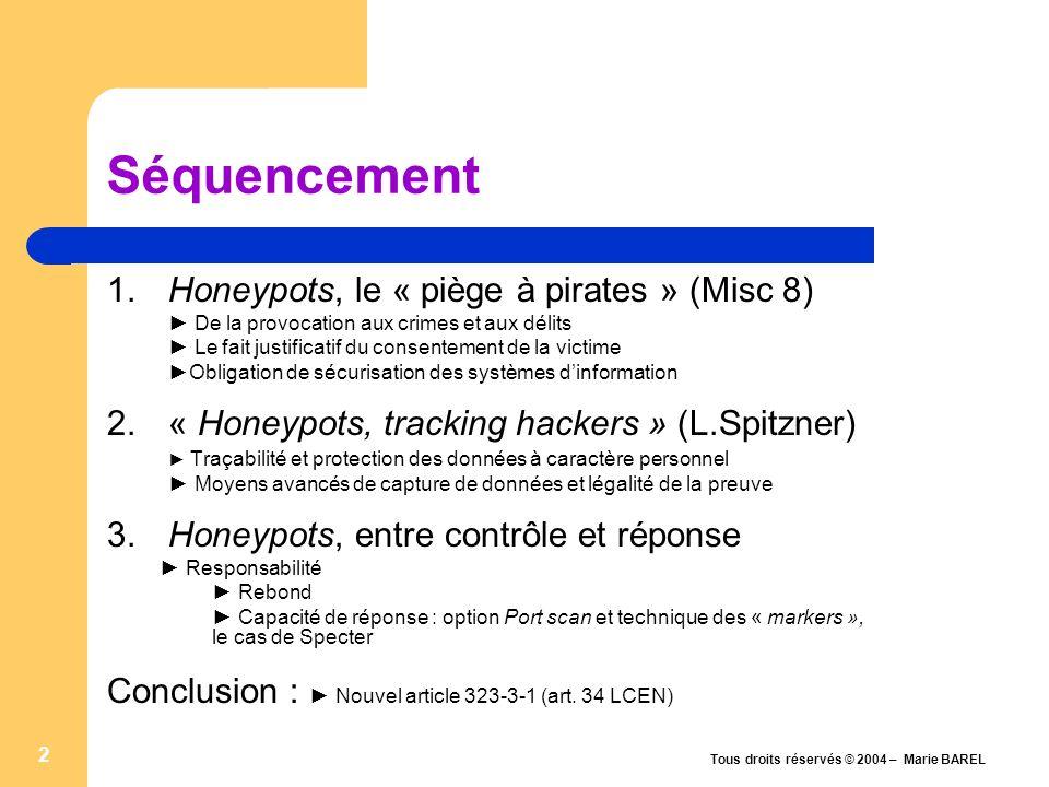 1.Honeypots, « piège à pirates » .