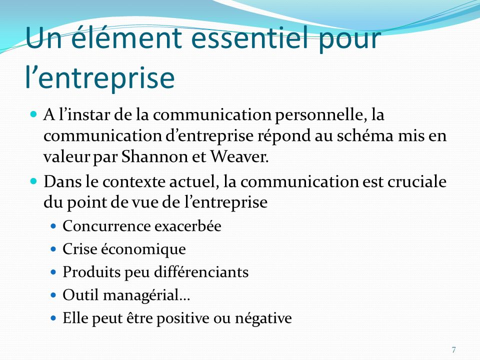 La communication externe Quels sont les différents agents extérieurs avec qui communique lentreprise.