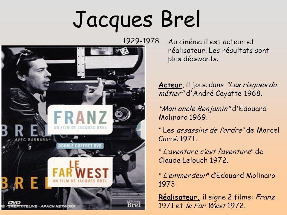 Jacques Brel 1929-1978 Les assassins de lordre de Marcel Carné 1971.