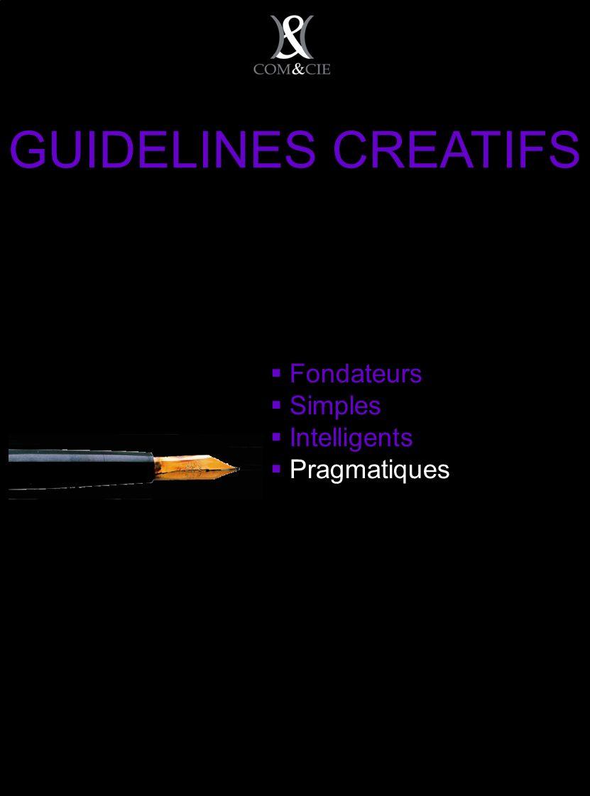 Fondateurs Simples Intelligents Pragmatiques GUIDELINES CREATIFS