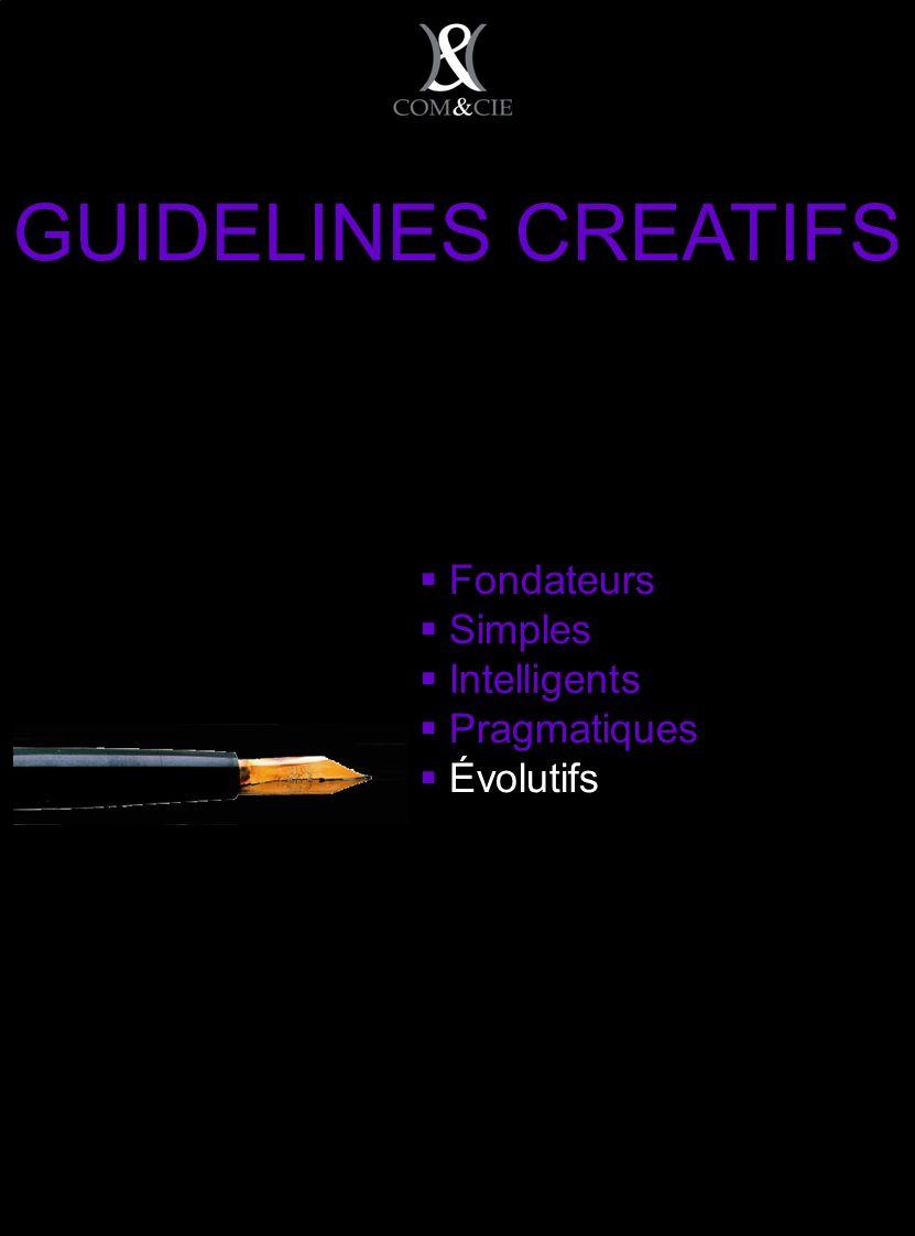 Fondateurs Simples Intelligents Pragmatiques Évolutifs GUIDELINES CREATIFS