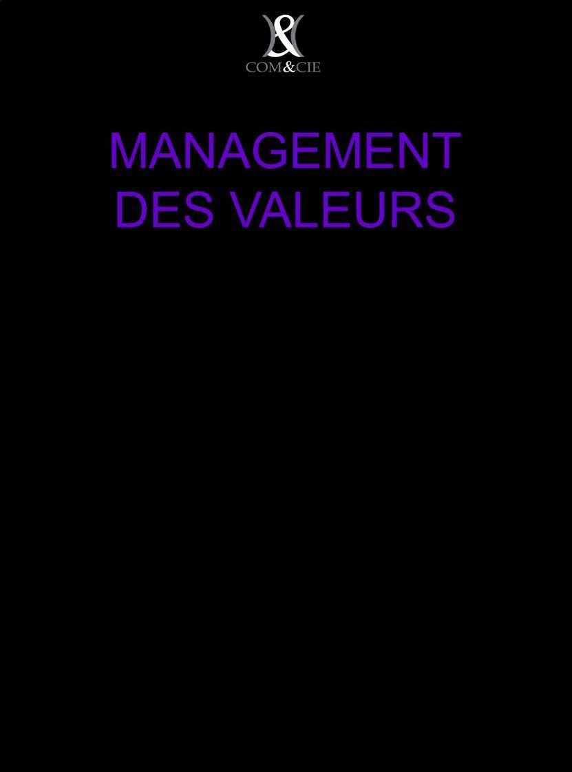 MANAGEMENT DES VALEURS