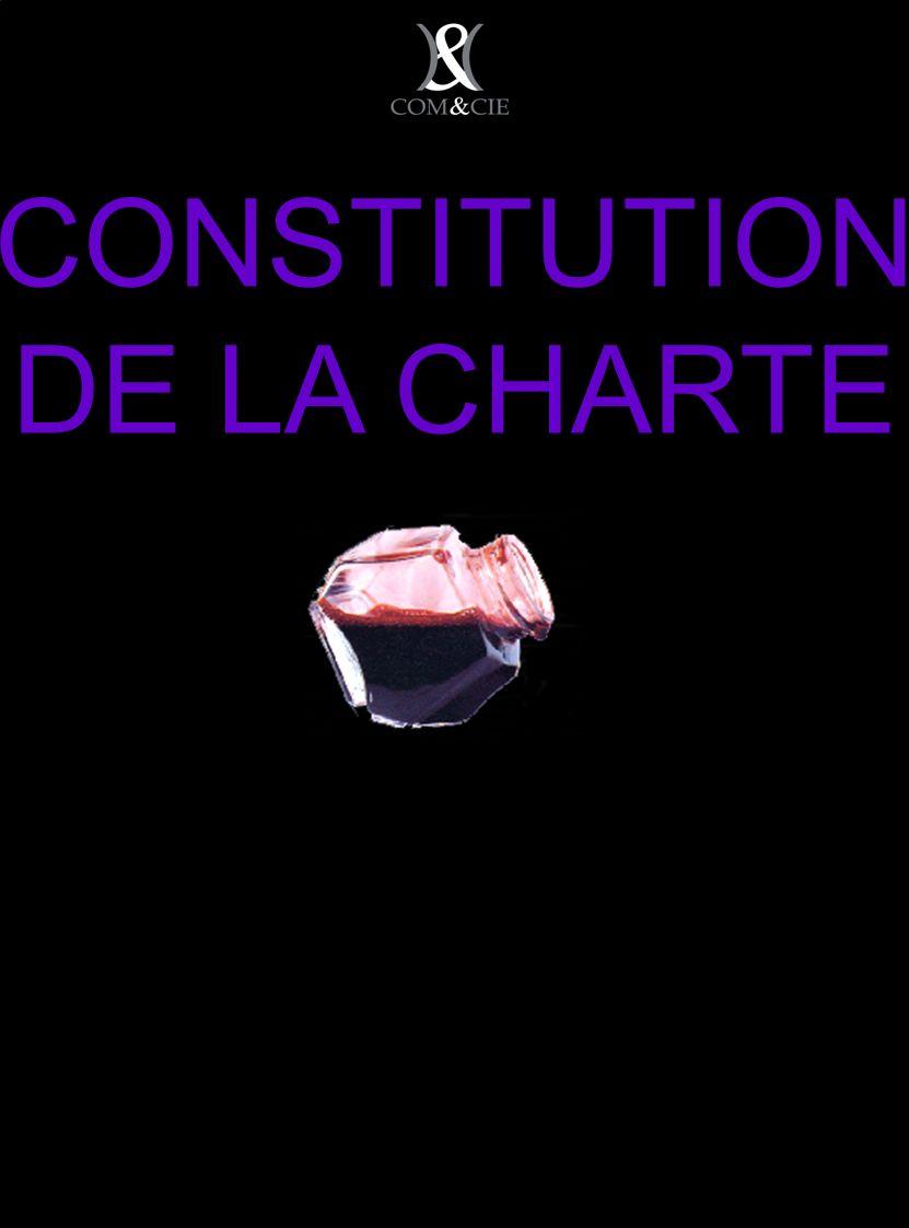 CONSTITUTION DE LA CHARTE