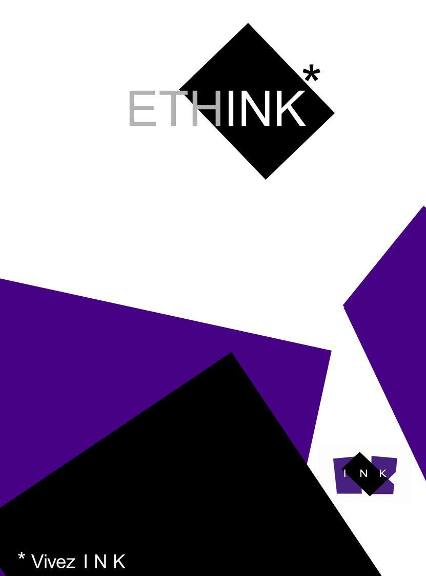 ETHINK * A * Vivez I N K