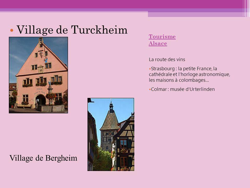 Tourisme Alsace La route des vins Strasbourg : la petite France, la cathédrale et lhorloge astronomique, les maisons à colombages… Colmar : musée dUrt