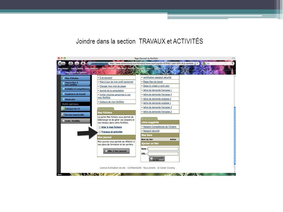 Joindre dans la section TRAVAUX et ACTIVITÉS