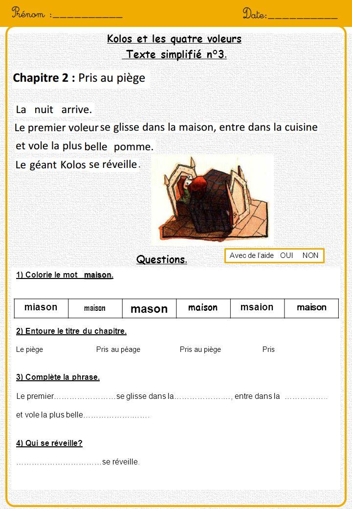 Kolos et les quatre voleurs Texte simplifié n°4.Questions.