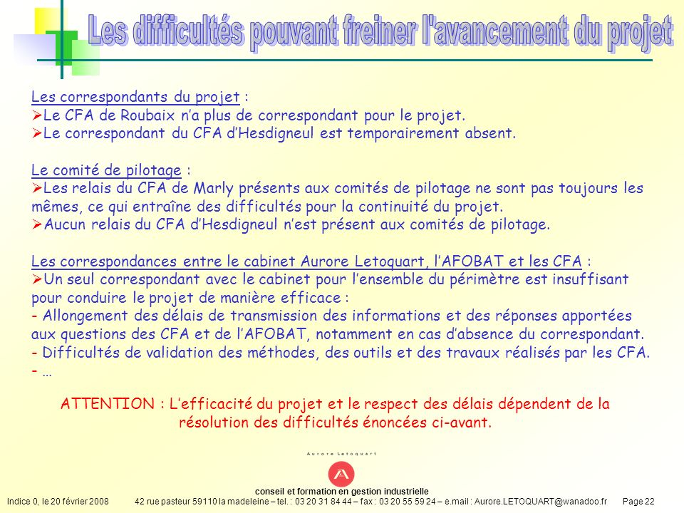conseil et formation en gestion industrielle Indice 0, le 20 février 200842 rue pasteur 59110 la madeleine – tel. : 03 20 31 84 44 – fax : 03 20 55 59