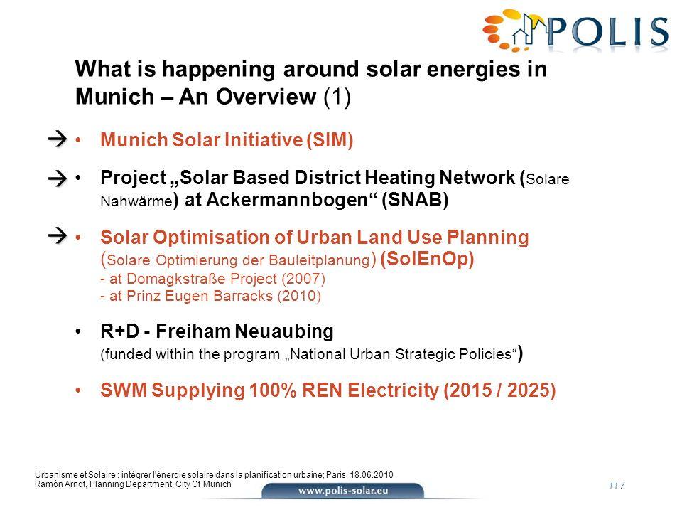 11 / Urbanisme et Solaire : intégrer l'énergie solaire dans la planification urbaine; Paris, 18.06.2010 Ramón Arndt, Planning Department, City Of Muni