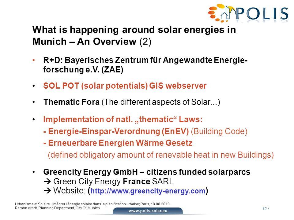 12 / Urbanisme et Solaire : intégrer l'énergie solaire dans la planification urbaine; Paris, 18.06.2010 Ramón Arndt, Planning Department, City Of Muni